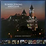 img - for Echoes Strong and Clear: Auburn University Then and Now book / textbook / text book