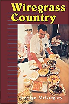 Book Wiregrass Country (Folklife in the South Series) by Jerrilyn McGregory (1997-04-01)
