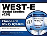 By WEST-E Exam Secrets Test Prep Team WEST-E Social Studies (028) Flashcard Study System: WEST-E Test Practice Questions & Exam Review for (Flc Crds) [Cards]