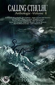 Calling Cthulhu - Anthologie, vol.2 par Frédéric Livyns