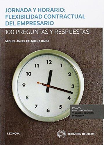 Descargar Libro Jornada Y Horario: Flexibilidad Contractural Del Empresario Miquel Àngel Falguera Barò