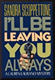 img - for I'll Be Leaving You Always (Lauren Laurano Mysteries) book / textbook / text book