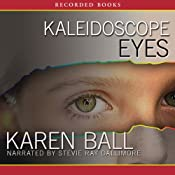 Kaleidoscope Eyes | Karen Ball
