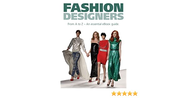 Fashion Designers Kindle Edition By Sims Josh Arts Photography Kindle Ebooks Amazon Com