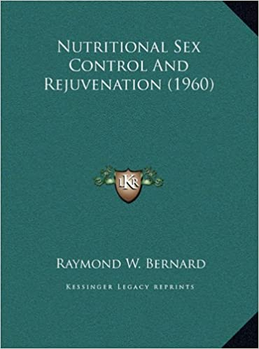 Book Nutritional Sex Control and Rejuvenation (1960)