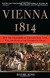 Vienna 1814, David King, 0307337170