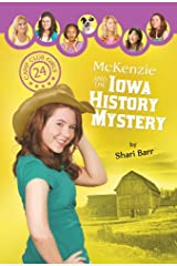 McKenzie and the Iowa History Mystery (Camp Club Girls) Paperback