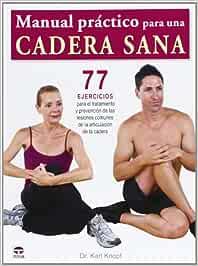 Manual Práctico Para Una Cadera Sana