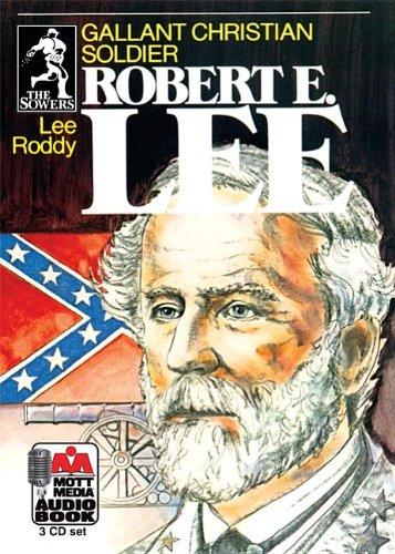 Robert E. Lee: Gallant Christian Soldier (Sowers) ebook