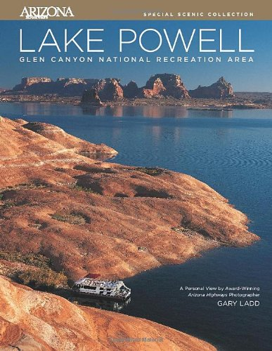 Lake Powell: Glen Canyon National Recreation Area (Arizona Highways Special Scenic (Lake Powell National Recreation Area)