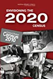 img - for Envisioning the 2020 Census book / textbook / text book
