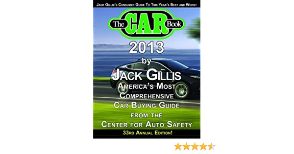 the car book 2013 jack gillis 9780984173433 amazon com books rh amazon com Used Car Bill of Sale As Is Car Sale Form
