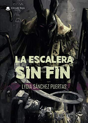 La escalera sin fin: Amazon.es: Sánchez, Lydia: Libros