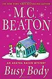 Busy Body, M. C. Beaton, 0312387016