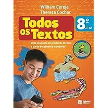 Todos os Textos. 8º Ano