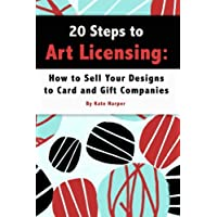 20 Steps to Art Licensing: How to Sell Your Designs to Greeting Card and Gift Companies