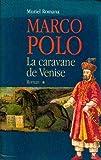 img - for Marco polo tome I la caravane de venise book / textbook / text book
