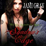 Shadow's Edge: The Kyn Kronicles, Book 1 | Jami Gray