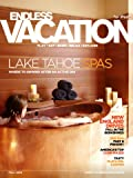 Endless Vacation Magazine - Lake Tahoe Spas Malaga Spain Vegas for Him & Her - Tasty Playa Del Carmen (Fall, 2012)
