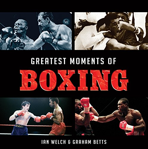 Greatest Moments of Boxing (Little - Greatest Boxing Moments