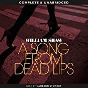 A Song from Dead Lips | William Shaw