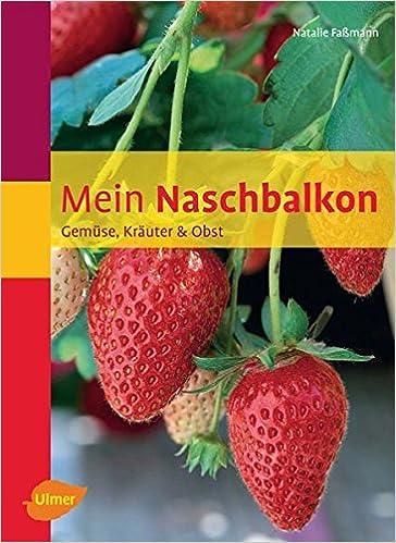 Der Naschbalkon Natalie Faßmann