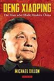 Deng Xiaoping : A Political Biography, Dillon, Michael, 1780768958