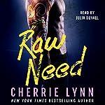 Raw Need | Cherrie Lynn