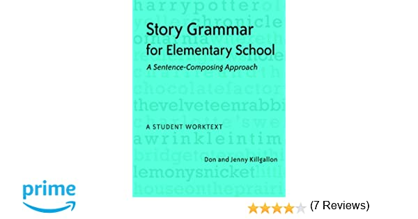 Amazon.com: Story Grammar for Elementary School: A Sentence ...