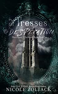 Of Tresses and Desperation (Once Upon a Darkened Night) (Volume 6)
