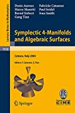 img - for Symplectic 4-Manifolds and Algebraic Surfaces: Lectures given at the C.I.M.E. Summer School held in Cetraro, Italy, September 2-10, 2003 (Lecture Notes in Mathematics) book / textbook / text book