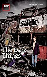 The Dark Things (Oberon Modern Plays)