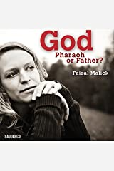 God: Pharaoh or Father? Audio CD