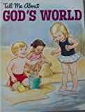 img - for Tell Me About God's World book / textbook / text book