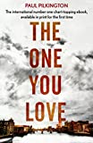 The One You Love (Emma Holden Trilogy)