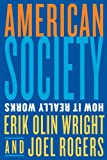 img - for American Society: How It Really Works book / textbook / text book