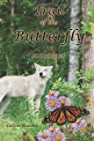 The Trail of the Butterfly, Calvin Bowden, 1605943665