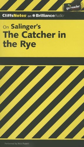 On Salinger's the Catcher in the Rye (Cliffs Notes)