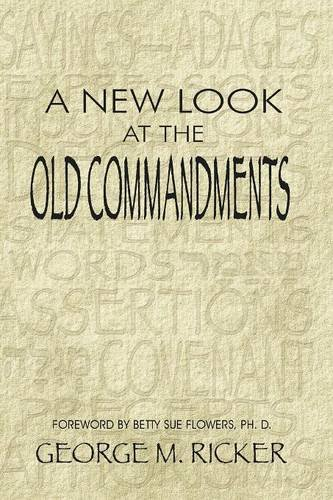 Download A New Look at the Old Commandments PDF