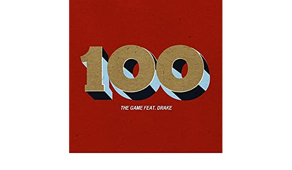 the game feat drake 100 free mp3 download
