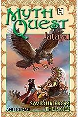 Mythquest 1: Jatayu: Saviour From The Skies Paperback