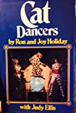 Cat Dancers, Ron Holiday and Joy Holiday, 0910923353