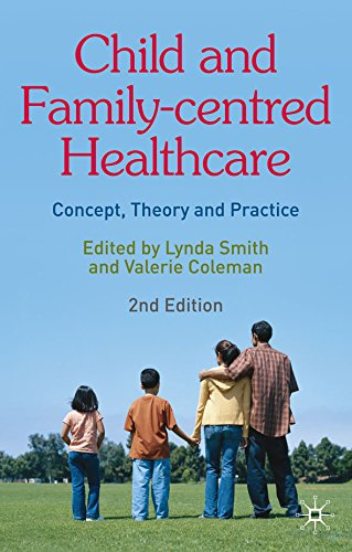 Child and Family-Centred Healthcare: Concept, Theory and Practice Pdf