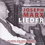 Marx Joseph (1882-1964)- Twenty-Eight Assorted Songs In Historic Recordings From The Austrian
