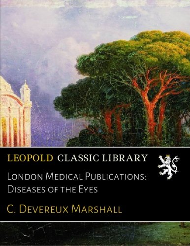 Download London Medical Publications: Diseases of the Eyes pdf