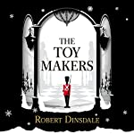 The Toymakers | Robert Dinsdale