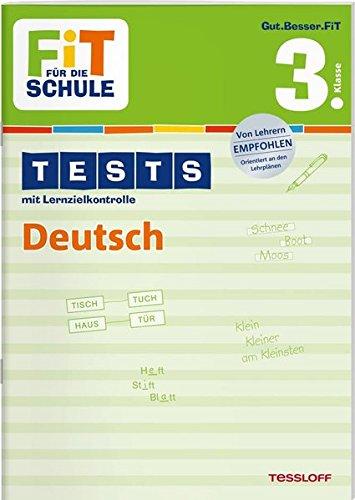 FiT FÜR DIE SCHULE: Tests Deutsch 3. Klasse (Fit für die Schule / Tests mit Lernzielkontrolle)