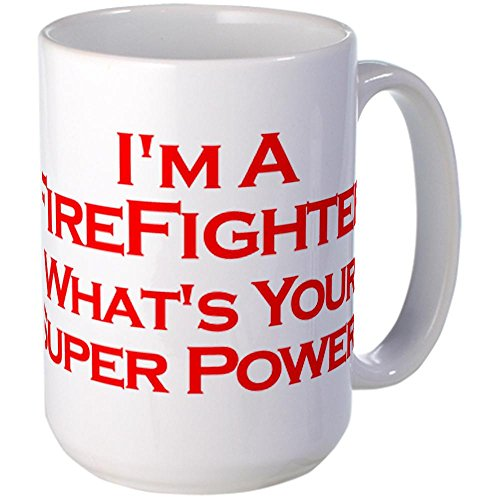 I'm a Firefighter, What's Your Super Power?