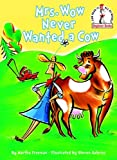 Mrs. Wow Never Wanted a Cow, Martha Freeman, 0375934189