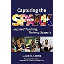 Capturing the Spark: Inspired Teaching, Thriving Schools